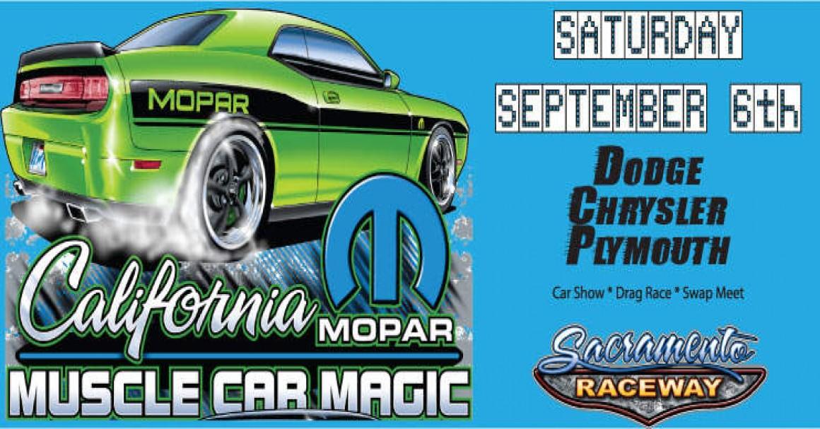 CMI Racing California Mopar Muscle Car Magic Drag Race Swap Meet - Sacramento car show and swap meet