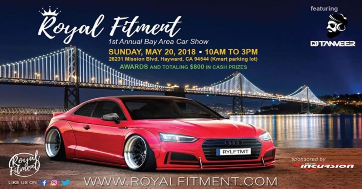 Royal Fitment Royal Fitment Bay Area Tickets - Bay area car show events