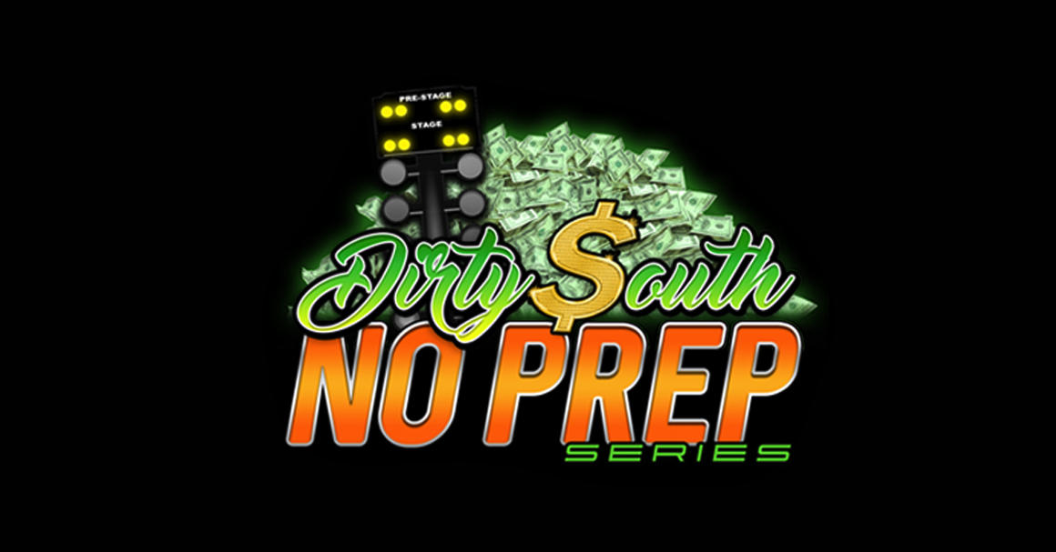 Dirty South No Prep