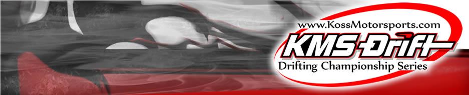 Koss MotorSports - KMS Drift